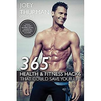 365 Health and Fitness Hacks