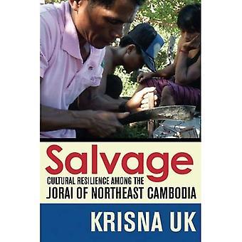 Bärgning: Kulturella motståndskraften bland Jorai nordöstra Kambodja