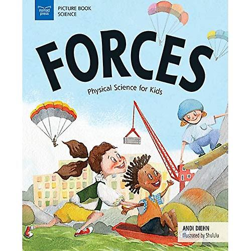 Forces: Physical Science for Kids (Curious Concepts for Kids)