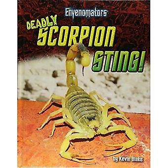 Dodelijke Scorpion Sting!