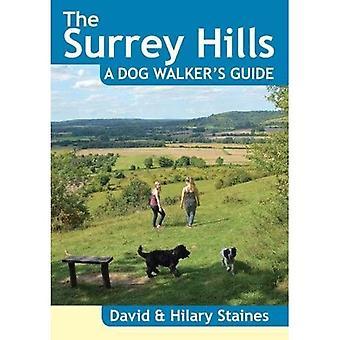 The Surrey Hills A Dog Walker's Guide (20 Dog Walks) (Dog Walker's Guide)