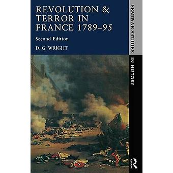 Revolution  Terror in France 1789  1795 by Wright & D. G.