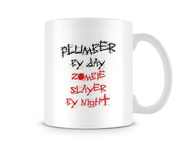Plumber By Day Zombie Slayer Night Mug