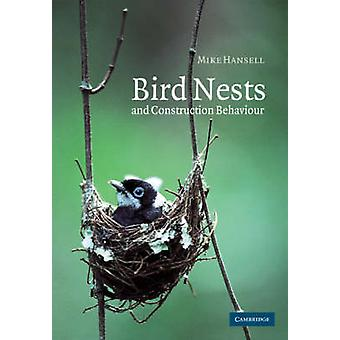 Bird Nests and Construction Behaviour by Hansell & Mike
