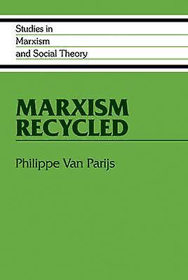 Marxism Recycled by Van Parijs & Philippe