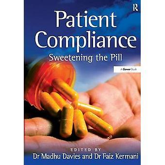 Patient Compliance  Sweetening the Pill by Kermani & Faiz