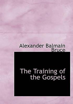 The Training of the Gospels by Bruce & Alexander Balmain