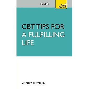 CBT Tips for a Fulfilling Life Flash by Dryden & Windy
