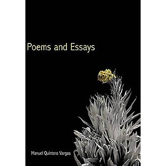 Poems and Essays by Vargas & Manuel Quintero