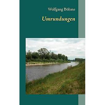 Umrundungen door B. Hme & Wolfgang
