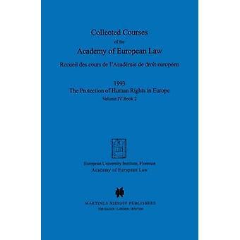Kerätyt kurssit Akatemian Euroopan lain Recueil des Cours de lAcadmie de droit Europen Volume IV kirja 2 Akatemia Euroopan lain