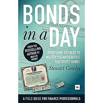 Bonds in a Day - Everything you need to master the mathematics that dr