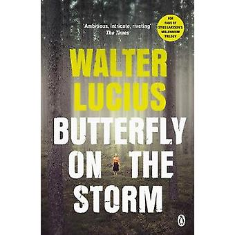 Butterfly on the Storm - Heartland Trilogy Book 1 by Walter Lucius - 9