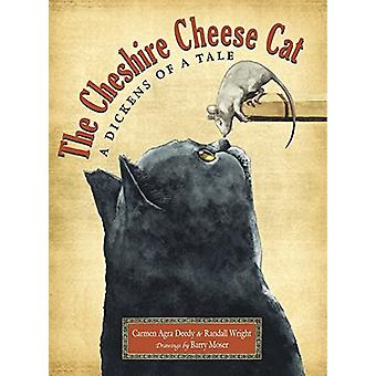 Cheshire Cheese Cat by Carmen Agra Deedy - Randall Wright - Barry Mos
