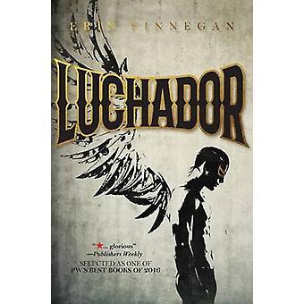 Luchador by Erin Finnegan - 9781941530979 Book