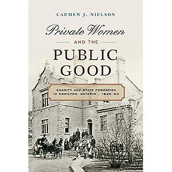 Private Women and the Public Good
