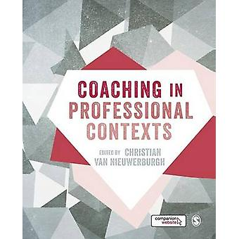 Coaching in Professional Contexts by van Nieuwerburgh & Christian