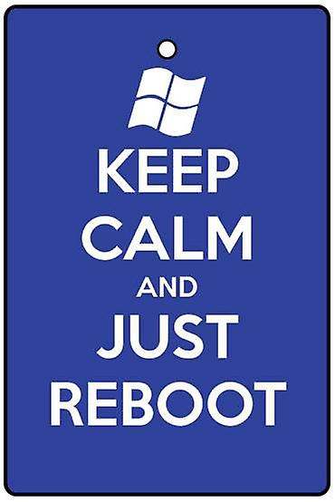 Keep Calm And Just Reboot Car Air Freshener