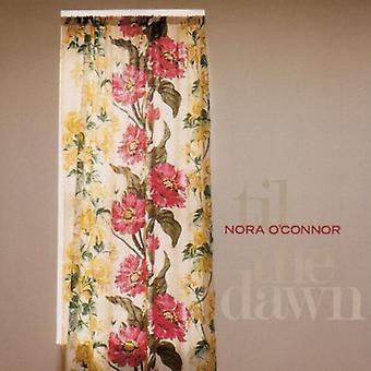 Nora O'Conner - importación de Estados Unidos hasta el amanecer [CD]