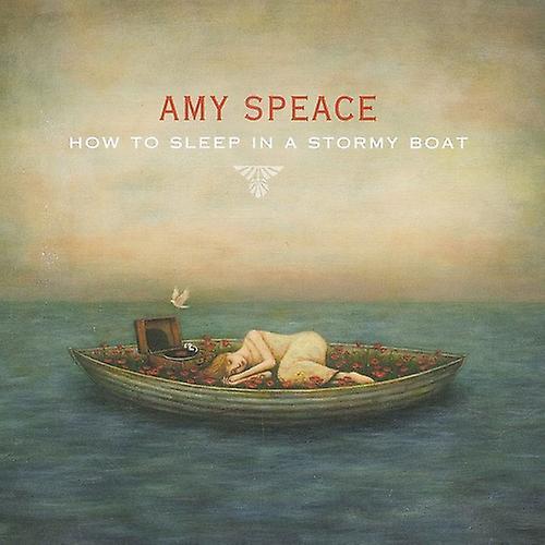 Amy Speace - hvordan til at sove i en stormfuld båd [CD] USA import