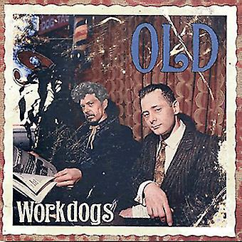 Workdogs - Old [CD] USA import
