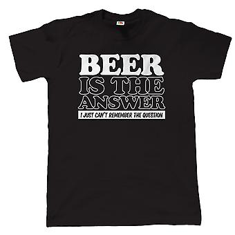 Beer Is The Answer, Mens Funny Drinking T Shirt