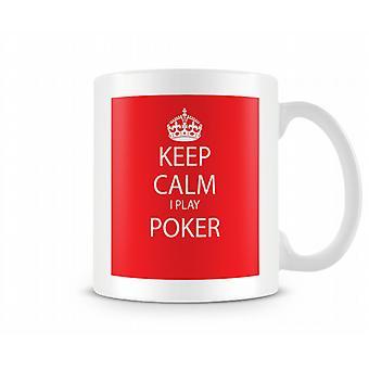 Mantenere la calma faccio tazza stampata Poker