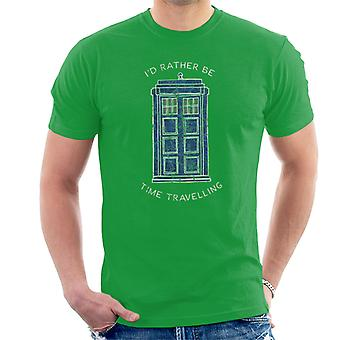 Doctor Who Id Rather Be Time Travelling White Text Men's T-Shirt