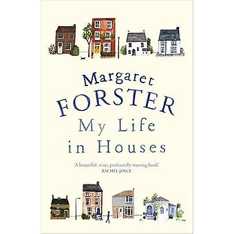 My Life in Houses by Margaret Forster - 9780099593973 Book