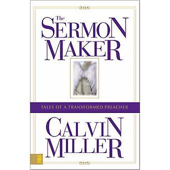 Preken Maker - historier om en transformert predikant av Calvin Miller-
