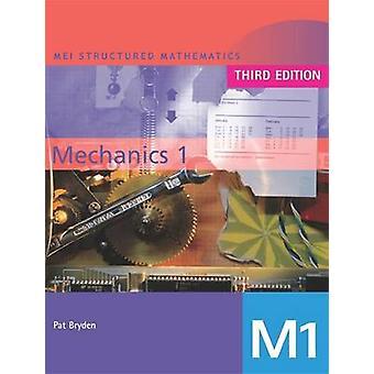 MEI Mechanics 1 - BK 1 (3a edizione riveduta) di Pat Bryden - 97803408
