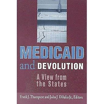 Medicaid en deconcentratie - een uitzicht vanaf de Staten door Frank J. Thompson