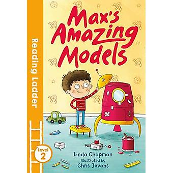 Max's Amazing Models by Linda Chapman - Chris Jevons - 9781405278232