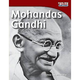 Mohandas Gandhi de Dona Herweck riz - riz William - 9781433336829 B
