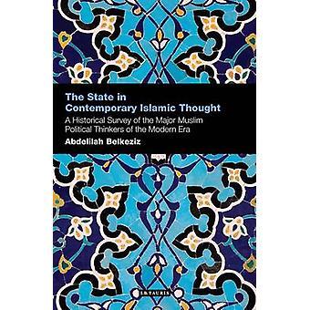 Der Staat in zeitgenössischen islamischen Denkens - einen historischen Überblick über die