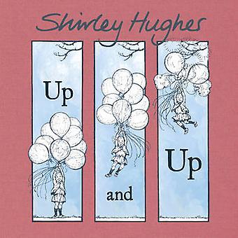 Arriba y arriba por Shirley Hughes - libro 9781782957355