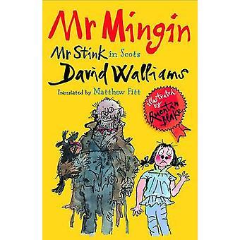 M. Mingin - M. puanteur en Scots par David Walliams - Matthew Fitt - Marion