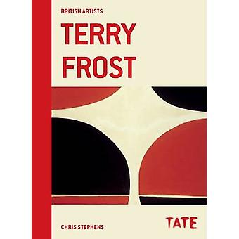 Terry Frost by Chris Stephens - 9781849763646 Book