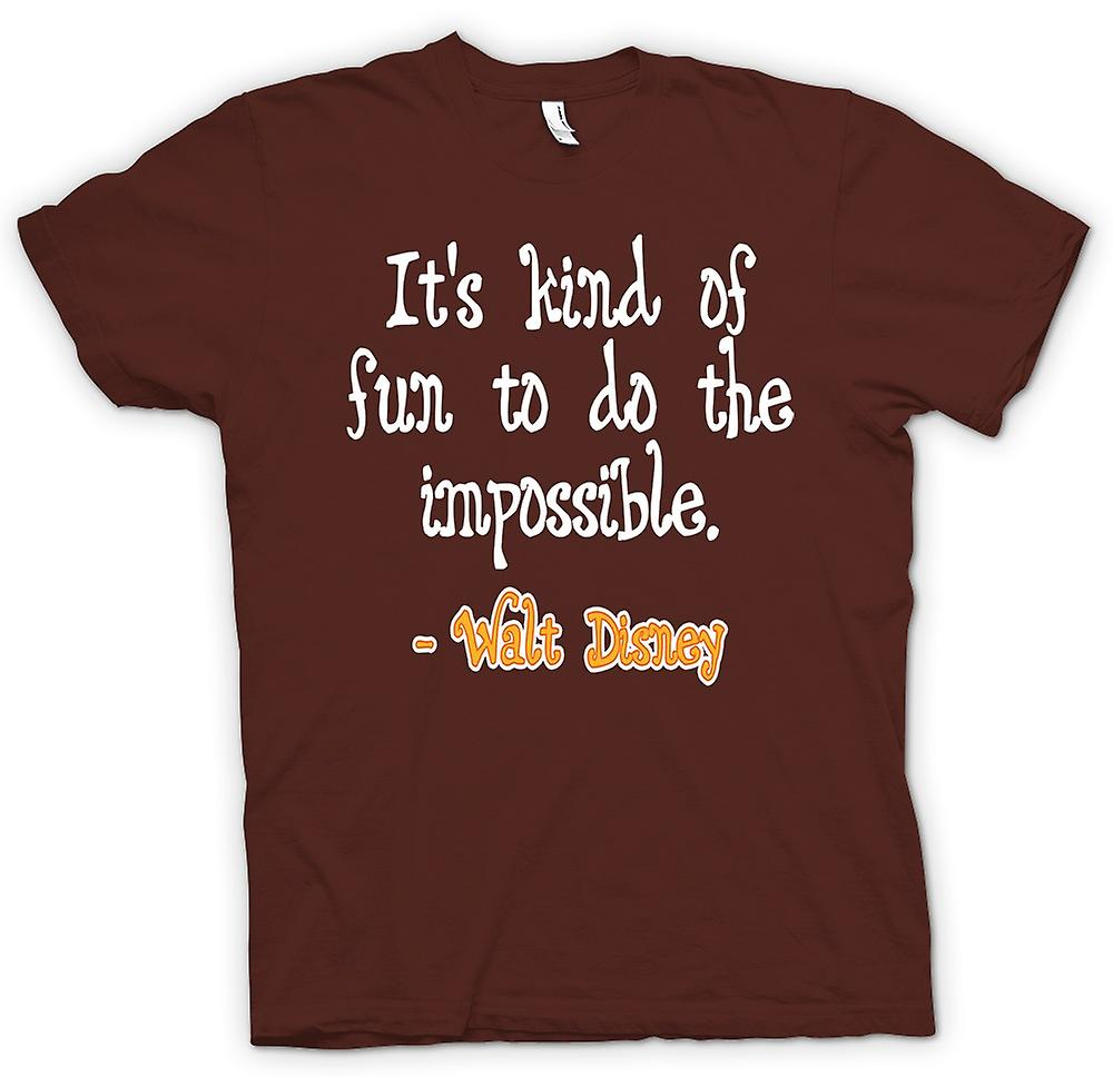 Mens T-shirt - E 'una specie di divertimento di fare l'impossibile - Walt Disney