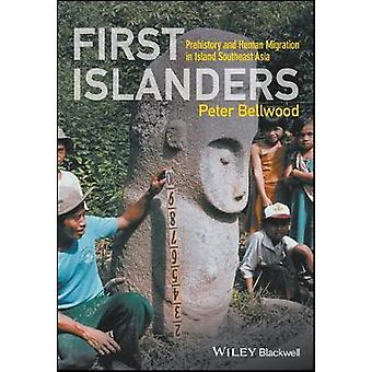 Ersten Inselbewohner - Vorgeschichte und menschliche Migration in Insel Süd-Ost A