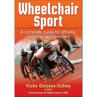 Enseignant et fauteuil roulant Sport - un Guide complet pour les athlètes - entraîneurs