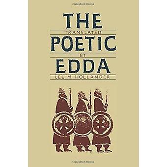 The Poetic Edda by Edda Saemundar - Lee Milton Hollander - 9780292764