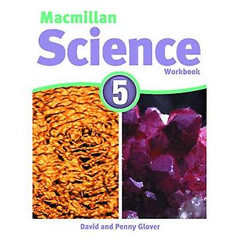 Macmillan Science 5: 5: Workbook