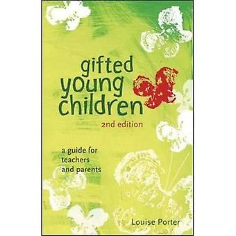 Gifted Young Children: A guide for teachers and parents: A Guide for Teachers and Parents