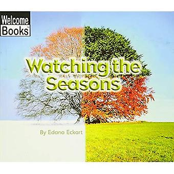 Watching the Seasons (Welcome Books: Watching Nature)