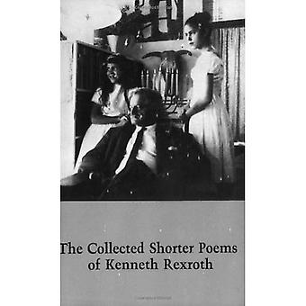 The Collected Shorter Poems of Kenneth Roxroth