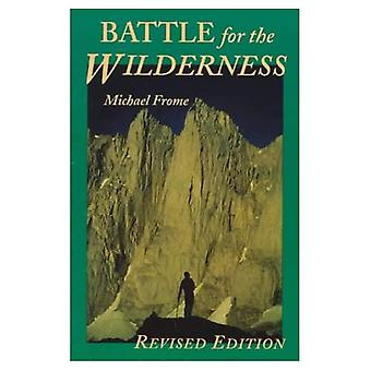Battle for the Wilderness