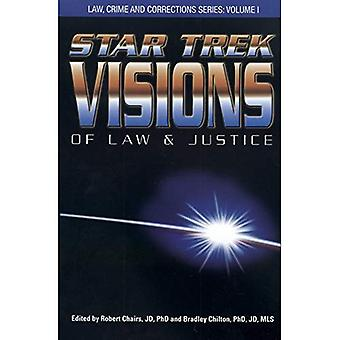Star Trek Visions of Law and Justice (Law, Crime and Corrections)