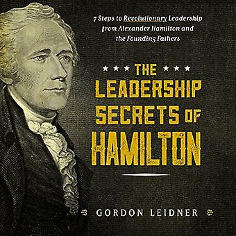 Leadership Secrets of Hamilton