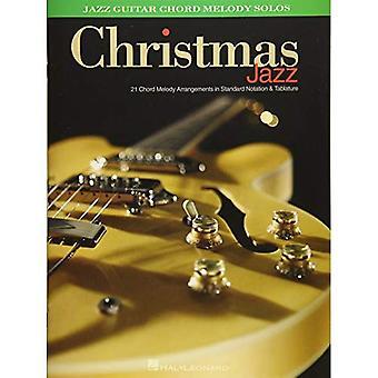 Christmas Jazz: Jazz gitarr ackord melodi solon